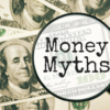 Top 60 Money Myths & Funny Money Quotes